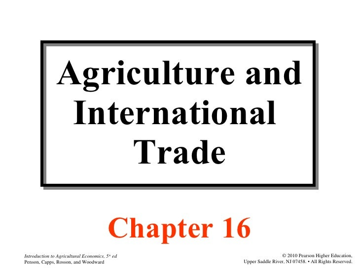 Agriculture and International  Trade Chapter 16