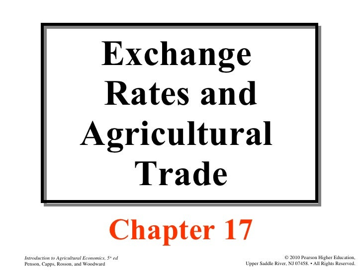 Exchange  Rates and Agricultural  Trade Chapter 17