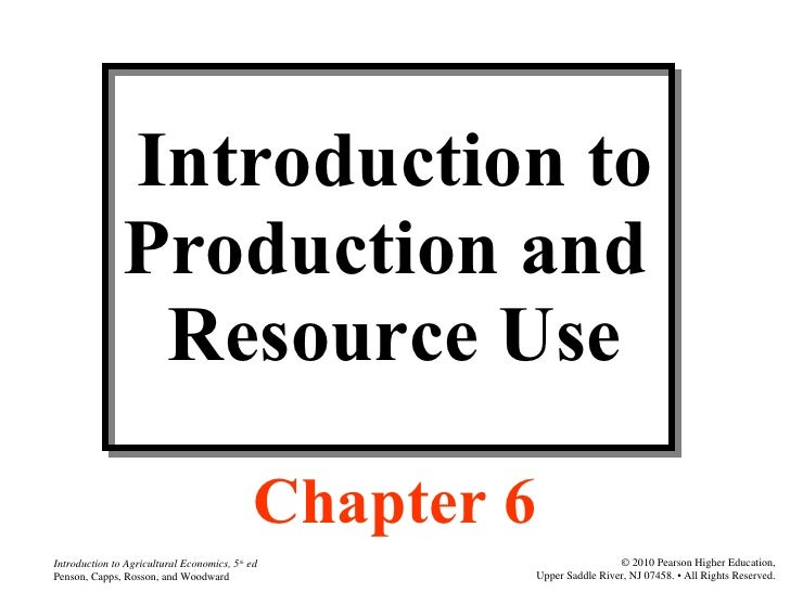 Agri 2312 chapter 6 introduction to production and resource use