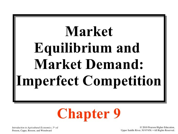 Agri 2312 chapter 9  market equilibrium and product price imperfect competition