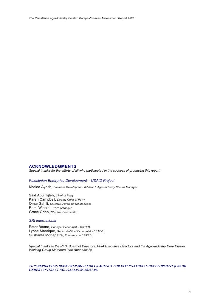 The Palestinian Agro-Industry Cluster: Competitiveness Assessment Report 2006     ACKNOWLEDGMENTS Special thanks for the e...