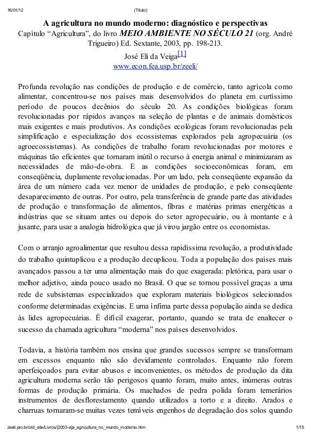 16/01/12  (T tulo)  A agricultura no mundo moderno: diagn stico e perspectivas Capítulo Agricultura , do livro MEIO AMBIEN...