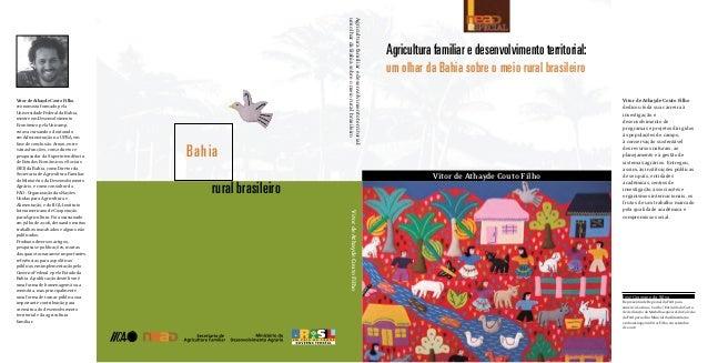 Vitor de Athayde Couto FilhoVitordeAthaydeCoutoFilhoAgricultura familiar e desenvolvimento territorial:um olhar da Bahia s...