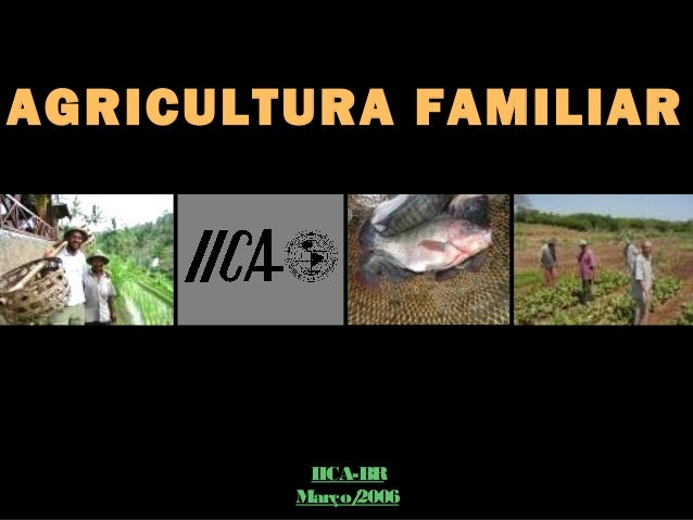 Agricultura familiar   iica