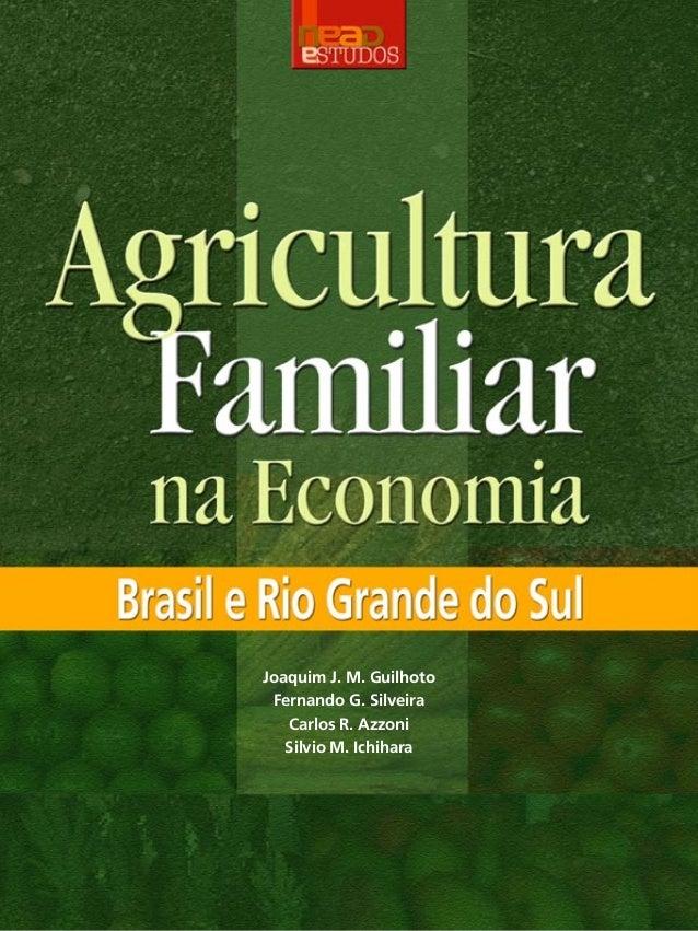 Agricultura familiar na economia: Brasil e Rio Grande do Sul