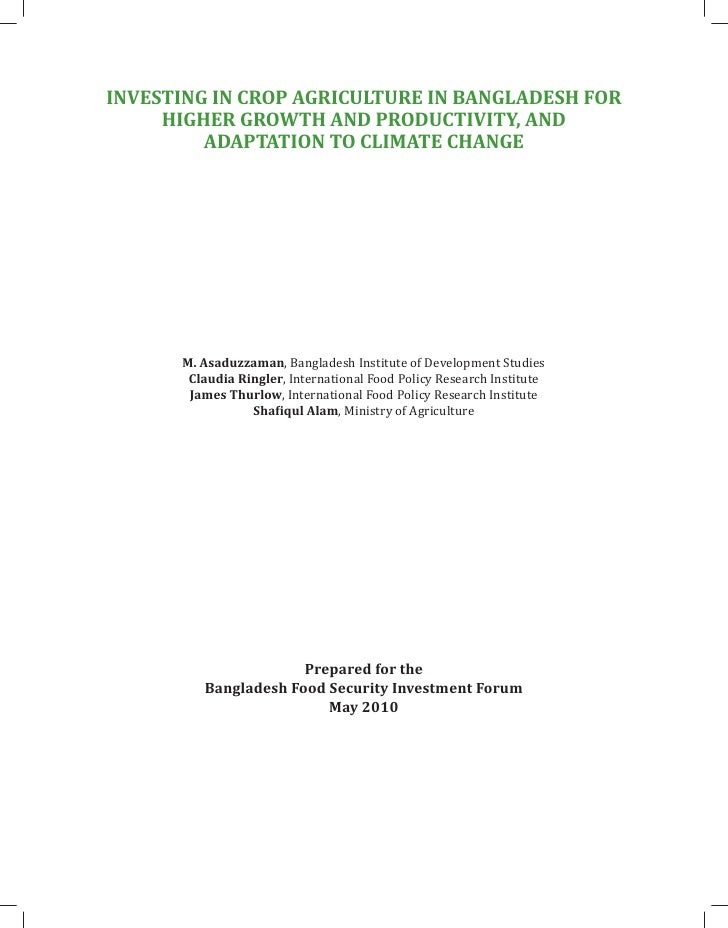 INVESTING IN CROP AGRICULTURE IN BANGLADESH FOR      HIGHER GROWTH AND PRODUCTIVITY, AND          ADAPTATION TO CLIMATE CH...
