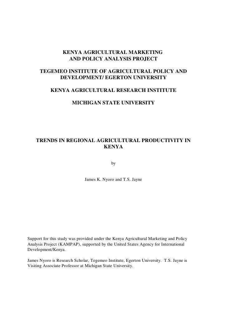 KENYA AGRICULTURAL MARKETING                    AND POLICY ANALYSIS PROJECT      TEGEMEO INSTITUTE OF AGRICULTURAL POLICY ...