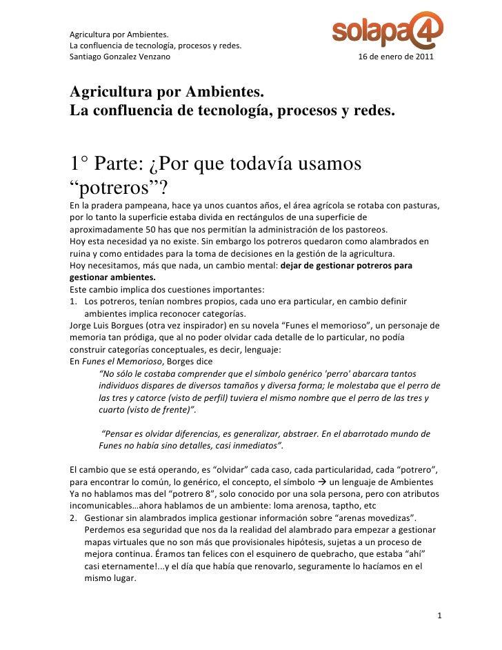 Agricultura por Ambientes.La confluencia de tecnología, procesos y redes.Santiago Gonzalez Venzano                        ...