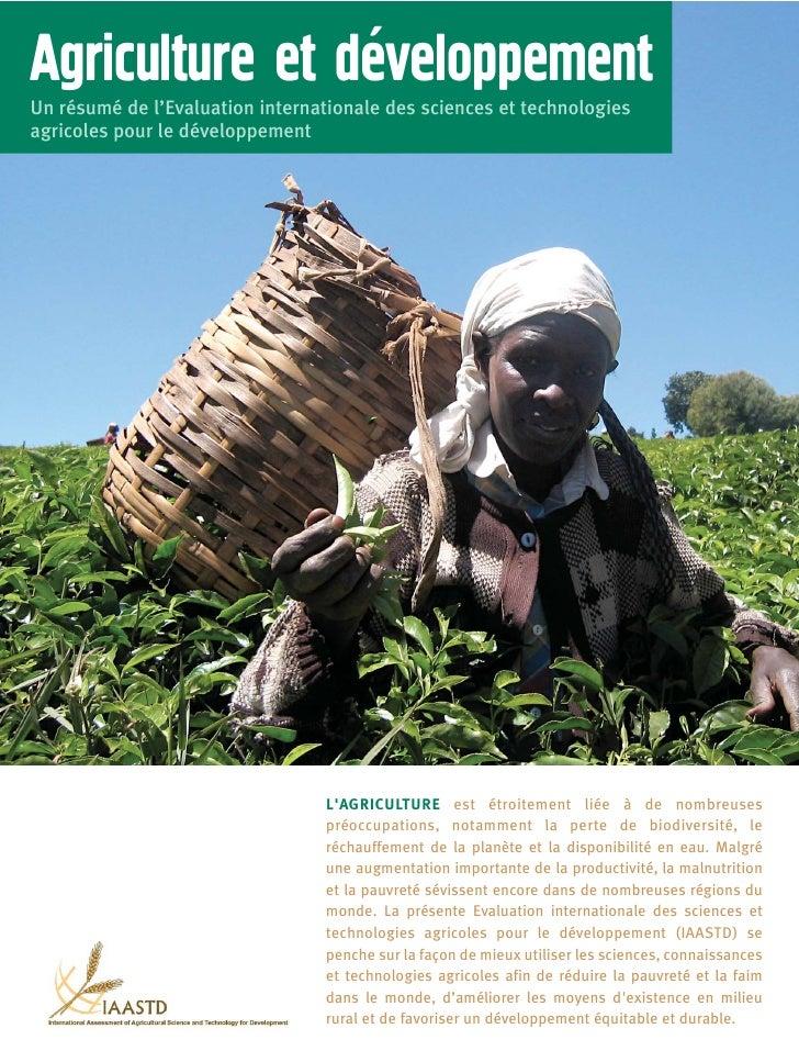 `Agriculture et developpementUn résumé de l'Evaluation internationale des sciences et technologiesagricoles pour le dévelo...