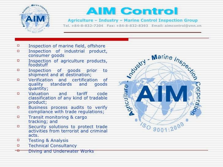 <ul><li>Inspection of marine field, offshore </li></ul><ul><li>Inspection of industrial product, consumer goods </li></ul>...
