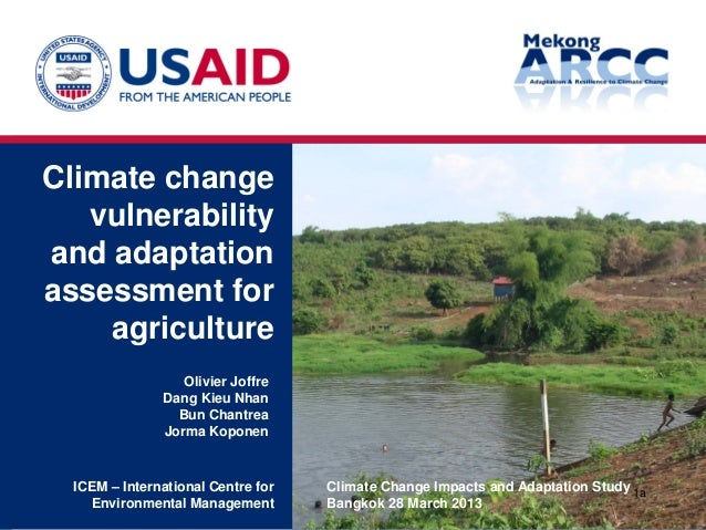 Climate change vulnerability and adaptation assessment for agriculture Climate Change Impacts and Adaptation Study Bangkok...