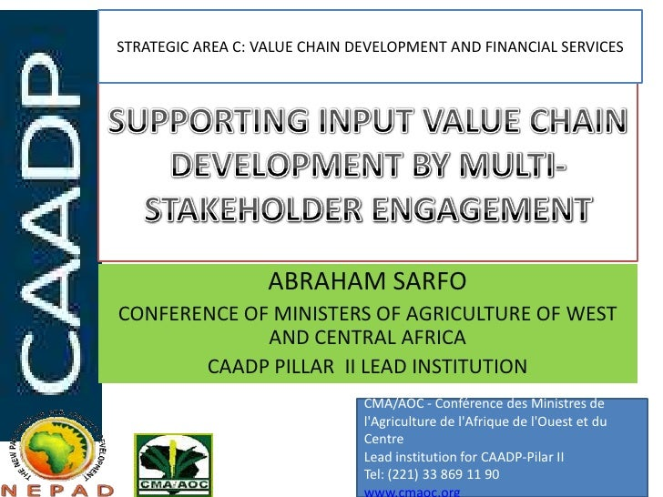 STRATEGIC AREA C: VALUE CHAIN DEVELOPMENT AND FINANCIAL SERVICES                   ABRAHAM SARFOCONFERENCE OF MINISTERS OF...
