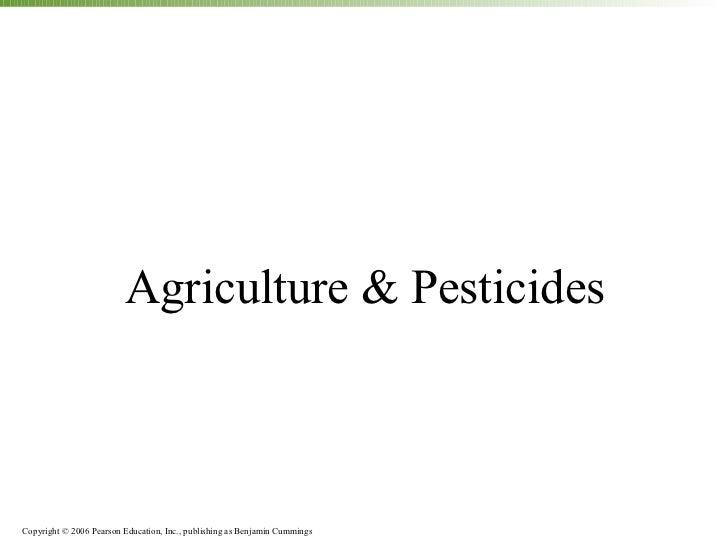 Agriculture & pesticides