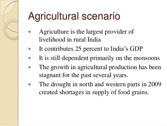 the agricultural scenario in india Agriculture in india, indian agriculture history, agricultural scenario india.
