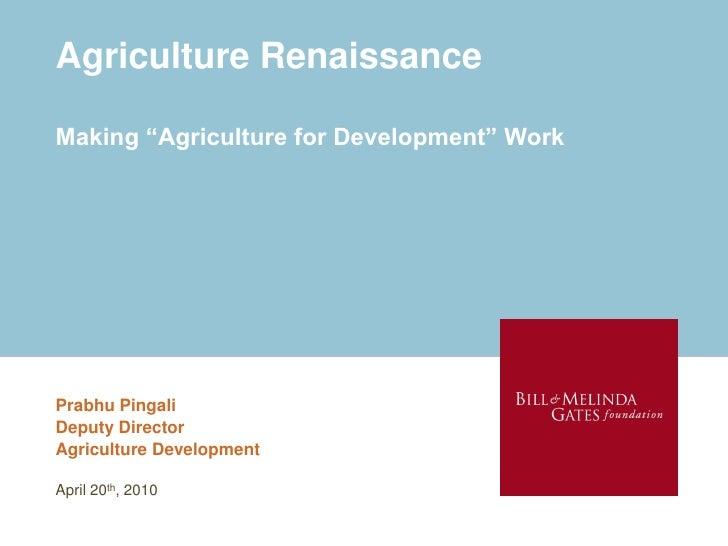 Agriculture renaissance 2010