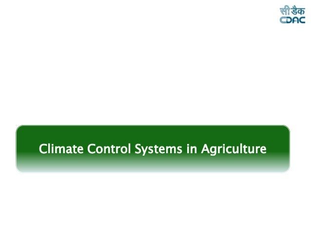 Climate Controlled sensors in Agriculture
