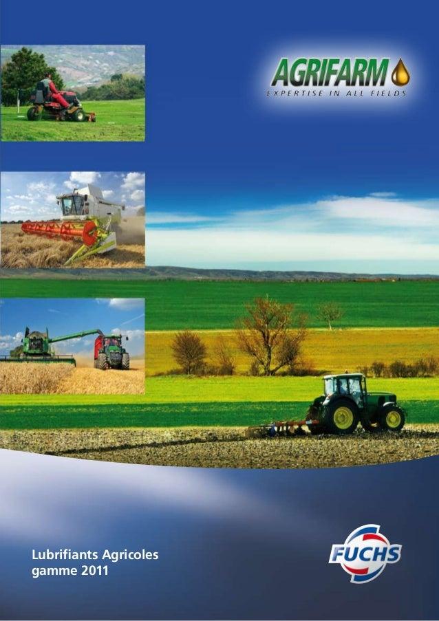 Lubrifiants Agricoles gamme 2011