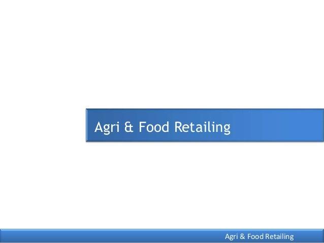 Agri & food retailing