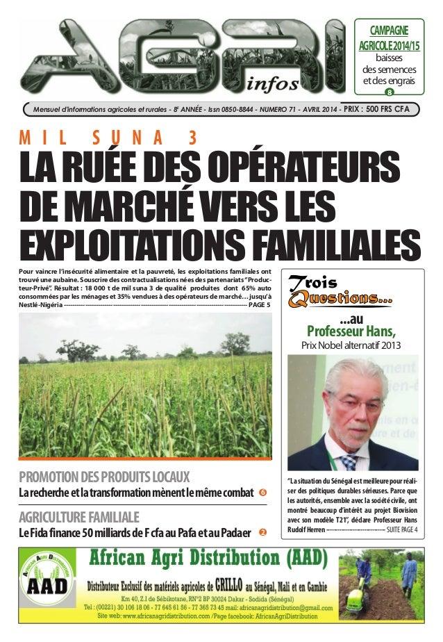 Mensuel d'informations agricoles et rurales - 8e année - Issn 0850-8844 - nuMero 71 - aVrIL 2014 - Prix : 500 frs cfa 8 CA...