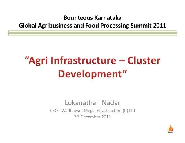 Agri infrastructure -  cluster development - lok dec 2011