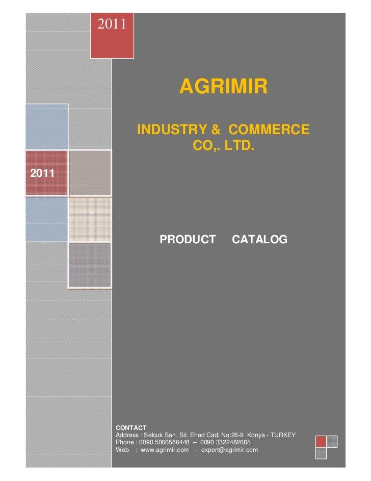 2011                             AGRIMIR                INDUSTRY & COMMERCE                      CO,. LTD.2011            ...