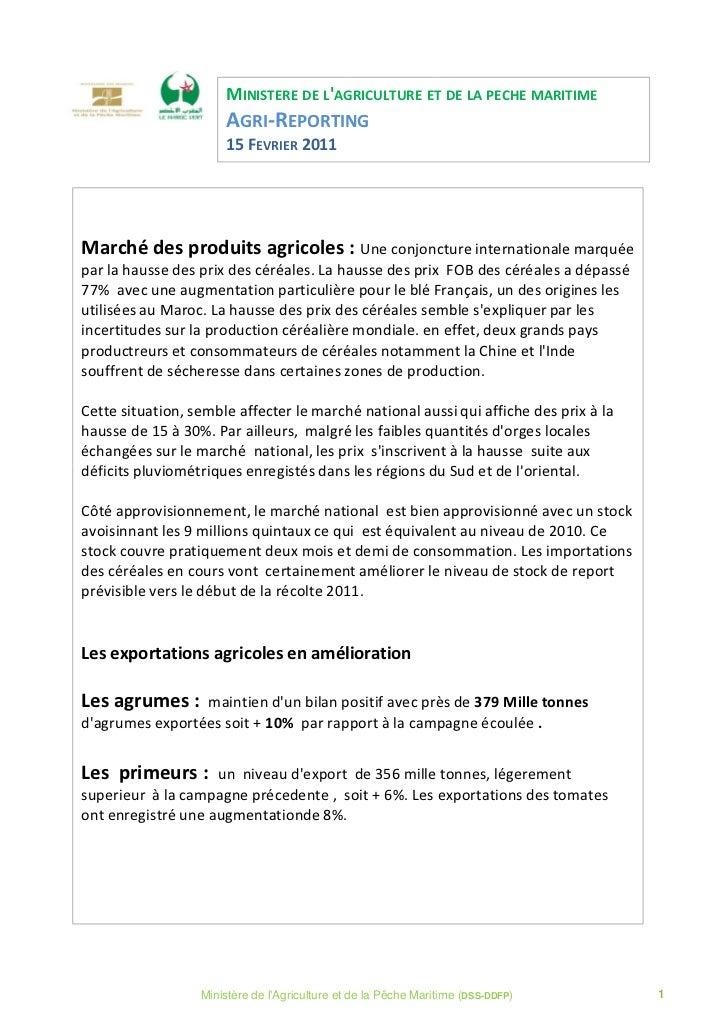 MINISTERE DE LAGRICULTURE ET DE LA PECHE MARITIME                      AGRI-REPORTING                      15 FEVRIER 2011...