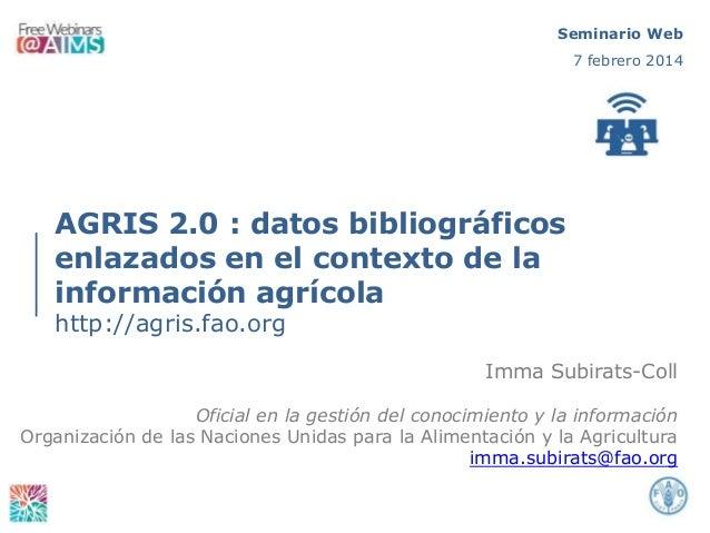 """""""AGRIS 2.0: datos bibliográficos enlazados en el contexto de la información agrícola"""""""