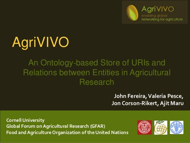 AgriVIVO: An Ontology based Store of URIs and Relations between Entities in Agricultural Research