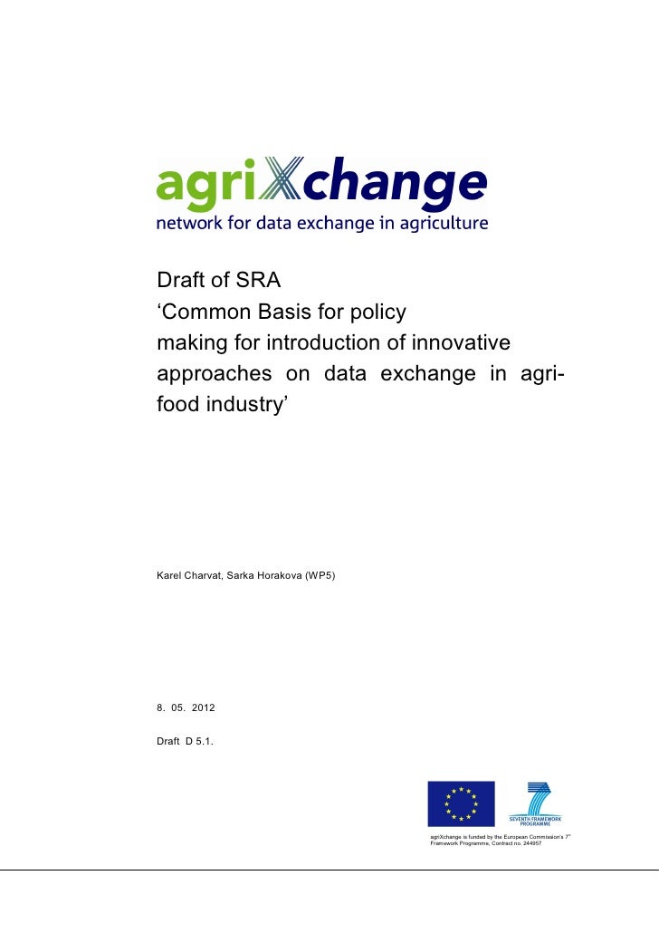 Draft of SRA'Common Basis for policymaking for introduction of innovativeapproaches on data exchange in agri-food industry...