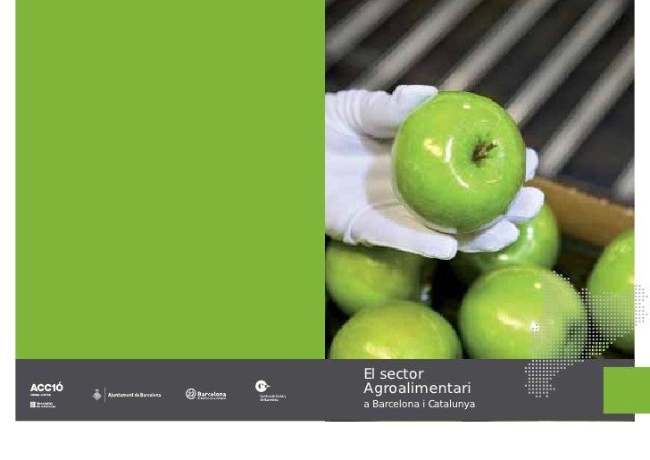 El sector Agroalimentari a Barcelona i Catalunya