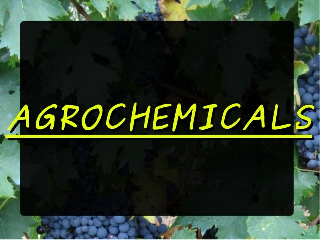 AGROCHEMICALSAGROCHEMICALS