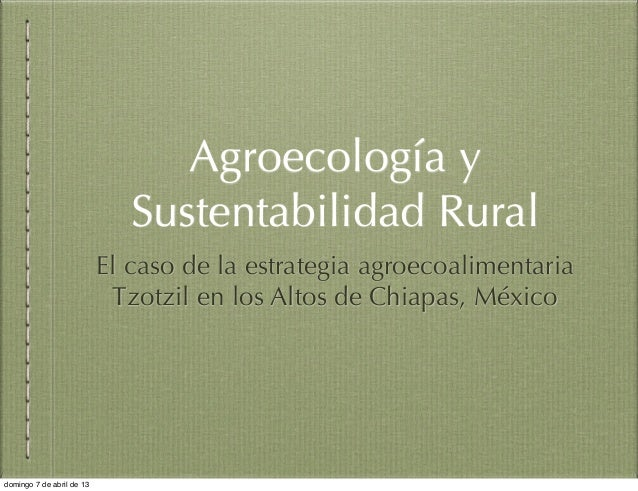 Agroecología y                              Sustentabilidad Rural                           El caso de la estrategia agroe...