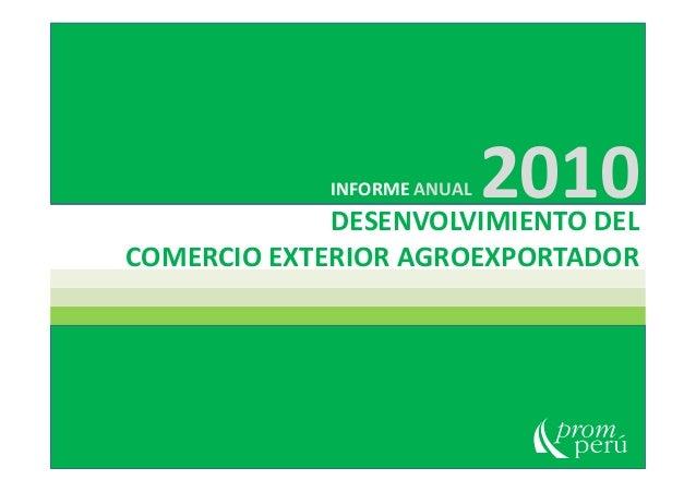 DESENVOLVIMIENTO DELCOMERCIO EXTERIOR AGROEXPORTADORINFORME ANUAL 2010COMERCIO EXTERIOR AGROEXPORTADOR
