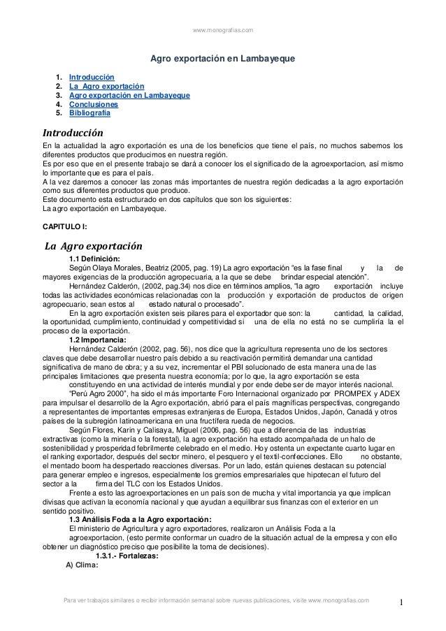 www.monografias.com  Agro exportación en Lambayeque 1. 2. 3. 4. 5.  Introducción La Agro exportación Agro exportación en L...