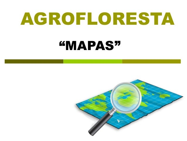 Agrofloresta 2013   mapas - beatles