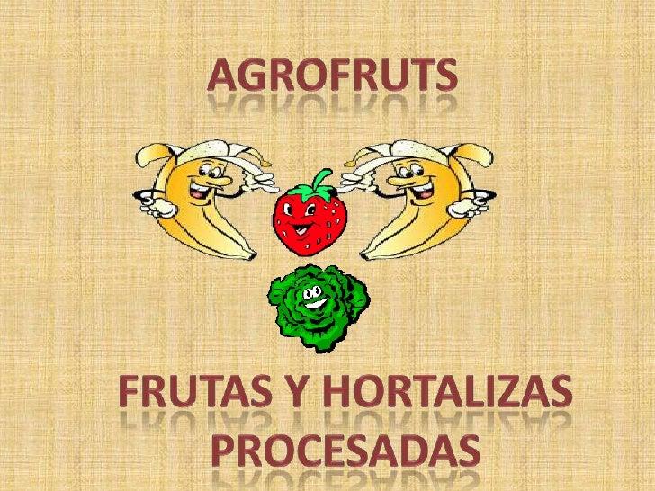 """MISIÓN  La microempresa """"AGROFRUTS"""" tiene como misión el generar recursos financieros los cuales se reinvertirán en nuevos..."""