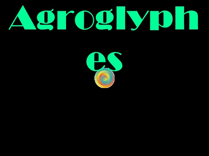 Agroglyphes