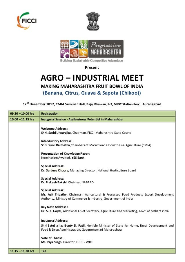 Present                    AGRO – INDUSTRIAL MEET                    MAKING MAHARASHTRA FRUIT BOWL OF INDIA               ...