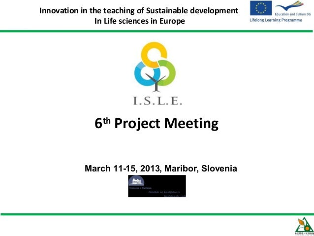 Innovation in the teaching of Sustainable development               In Life sciences in Europe              6th Project Me...