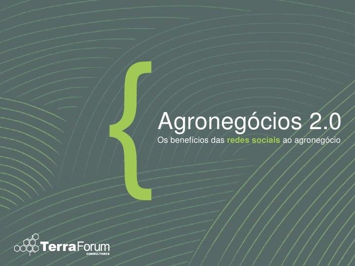 Agronegócios 2.0Os benefícios das redes sociais ao agronegócio
