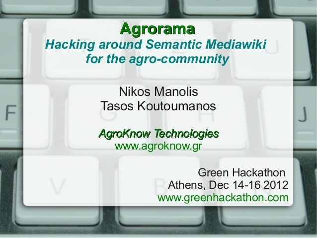 Agrorama, Green Hackathon, Dec 16 2012