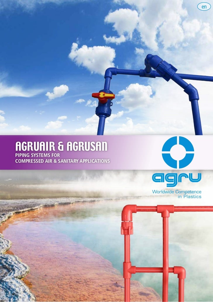 Agru  agruair & agrusan piping systems for compressed air and sanitary application