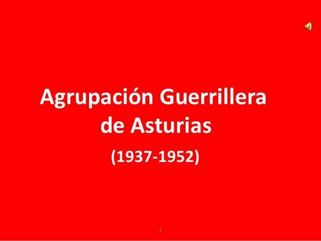 Agrupación guerrillera asturiana 1937 1952