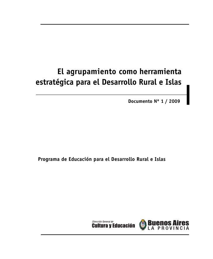 El agrupamiento como herramientaestratégica para el Desarrollo Rural e Islas                                      Document...