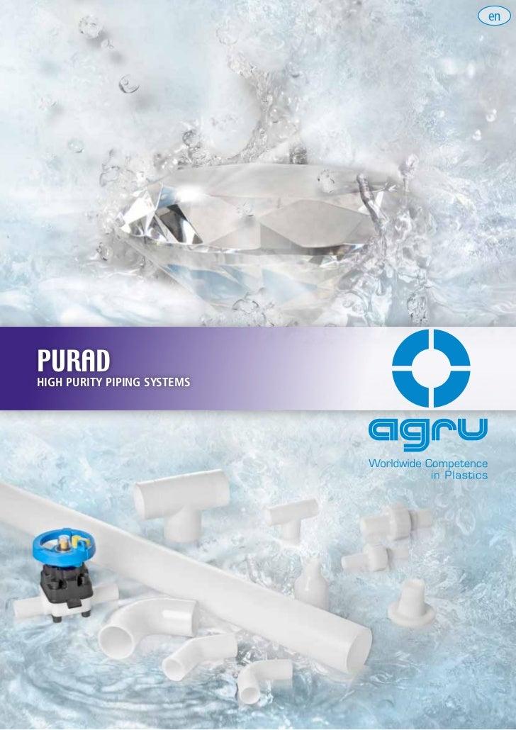 Agru purad high purity piping systems pvdf uhp, pp pure, polypure, ectfe, pvdf vent
