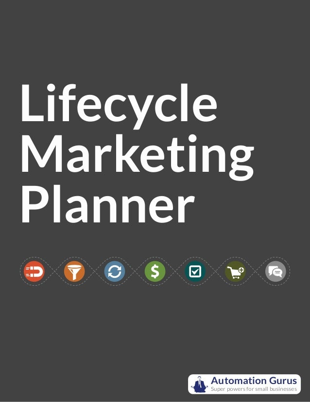 Lifecycle Marketing Planner Automation Gurus Super powers for small businesses