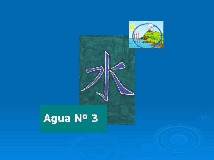 Agua Nº 3a