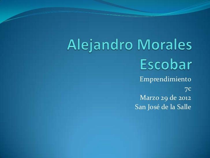 Emprendimiento                 7c Marzo 29 de 2012San José de la Salle