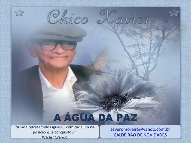 """severomoreira@yahoo.com.br CALDEIRÃO DE NOVIDADES """"A vida retrata todos iguais... com cada um na posição que conquistou."""" ..."""