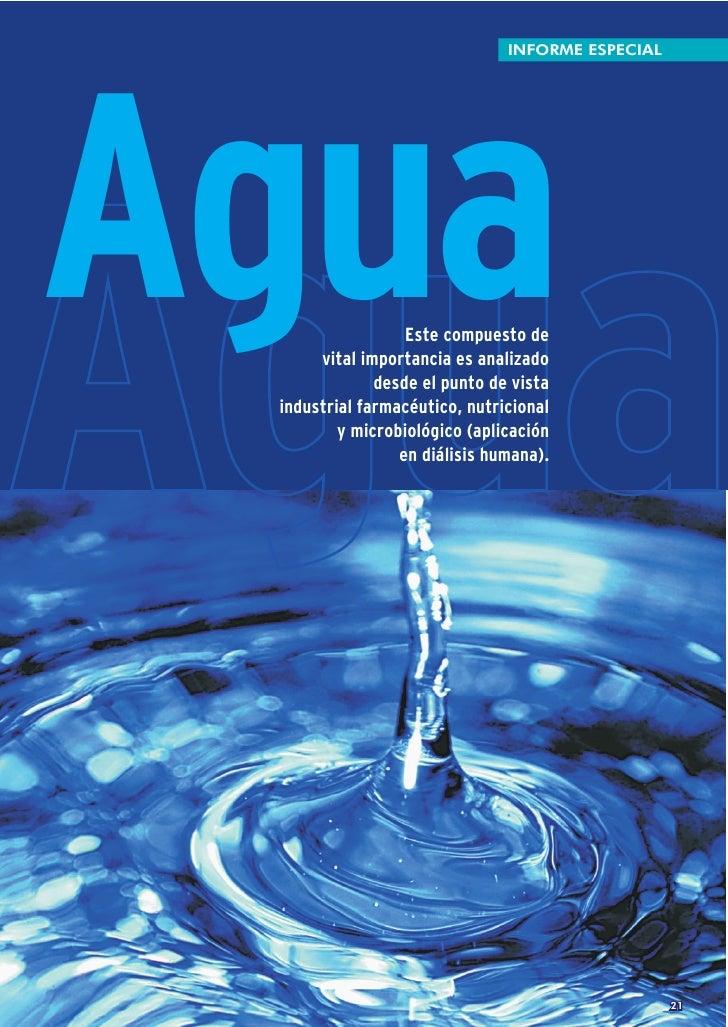 INFORME ESPECIALAguaAgua              Este compuesto de      vital importancia es analizado              desde el punto de...